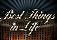 Best Things In Life Pokie Logo