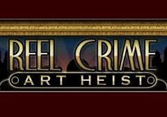 Reel Crime Art Heist Pokie Logo