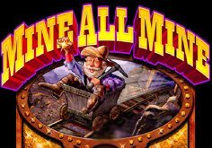 Mine All Mine Pokie Logo